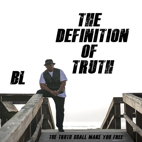 The Definition of Truth by BL