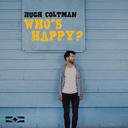 Who's Happy? von Hugh Coltman