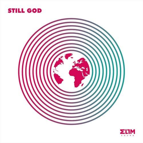 Still God by Elim Sound