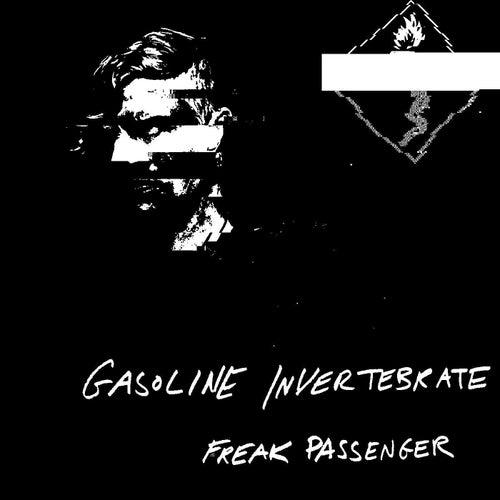 Freak Passenger - EP by Gasoline Invertebrate