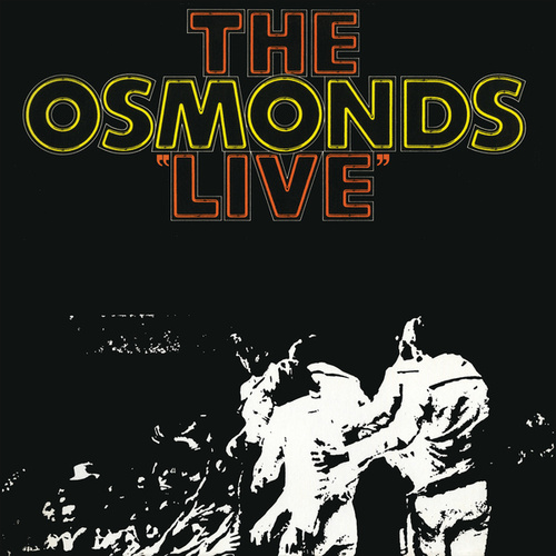 The Osmonds Live (Live At The Forum, Los Angeles / 1971) de The Osmonds