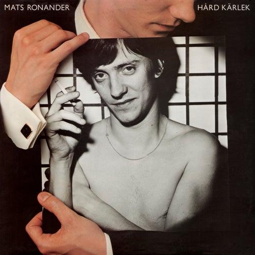 Hård kärlek de Mats Ronander