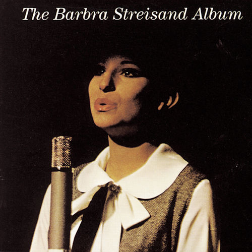 The Barbra Streisand Album by Barbra Streisand