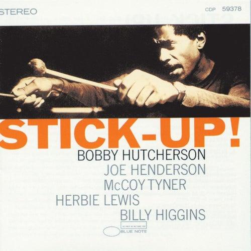 Stick Up! by Bobby Hutcherson