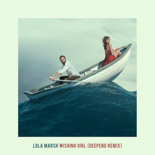 Wishing Girl (Deepend Remix) de Lola Marsh