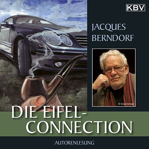Die Eifel-Connection (Ein Siggi-Baumeister-Krimi) von Jacques Berndorf