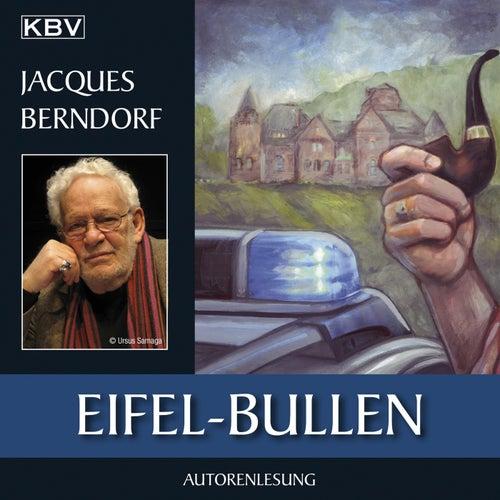Eifel-Bullen (Ein Siggi-Baumeister-Krimi) von Jacques Berndorf