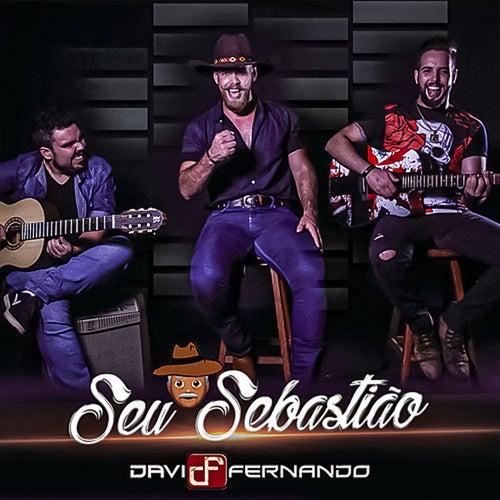 Seu Sebastião de Davi & Fernando