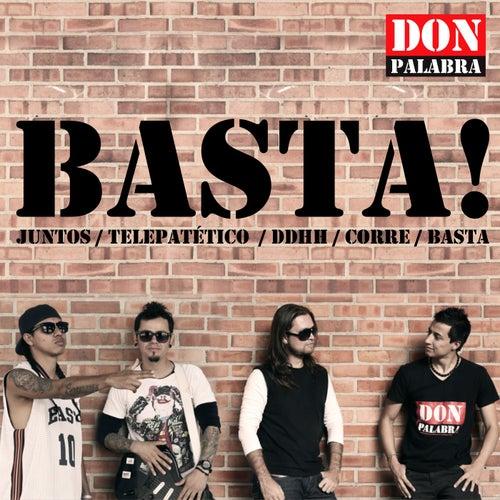Basta by Don Palabra