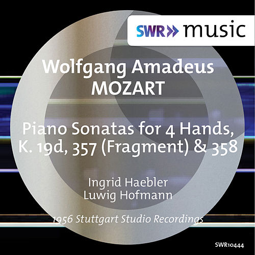 Mozart: Sonatas for Piano 4 Hands, K. 19d, 357 & 358 von Ingrid Haebler