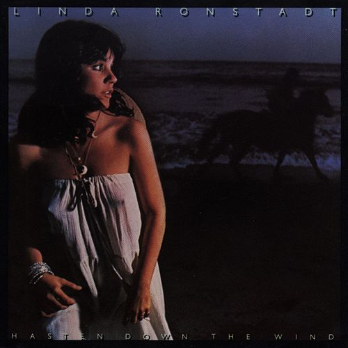 Hasten Down The Wind von Linda Ronstadt