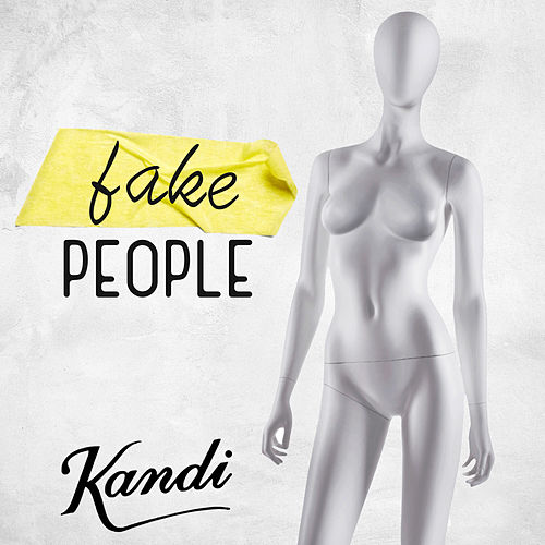 Fake People by Kandi