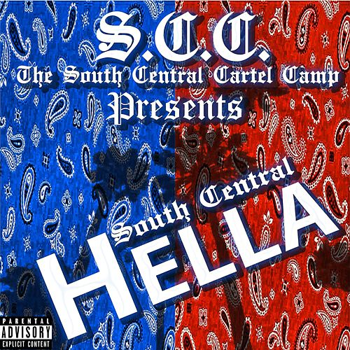 South Central Hella by South Central Cartel