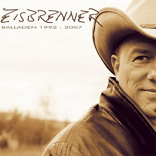 Balladen 1992 - 2007 von Eisbrenner
