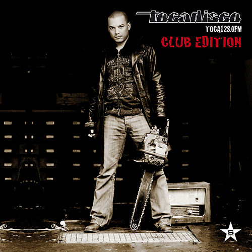 TOCA 128.0 FM - CLUB EDITION - taken from Superstar Recordings von Tocadisco