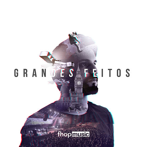 Grandes Feitos by fhop music