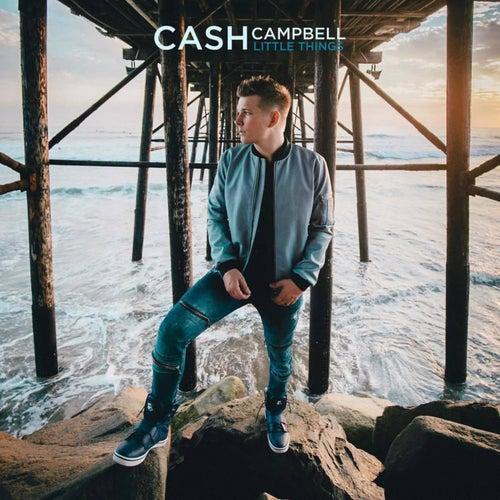 Little Things de Cash Campbell