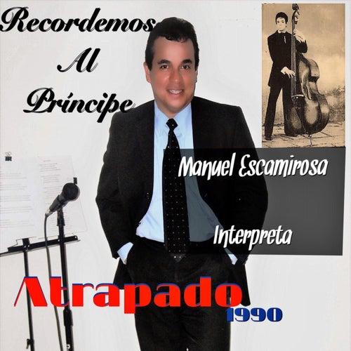 Atrapado de Manuel Escamirosa