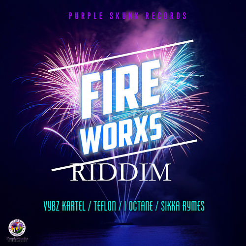 Fire Worxs Riddim - EP by Various Artists