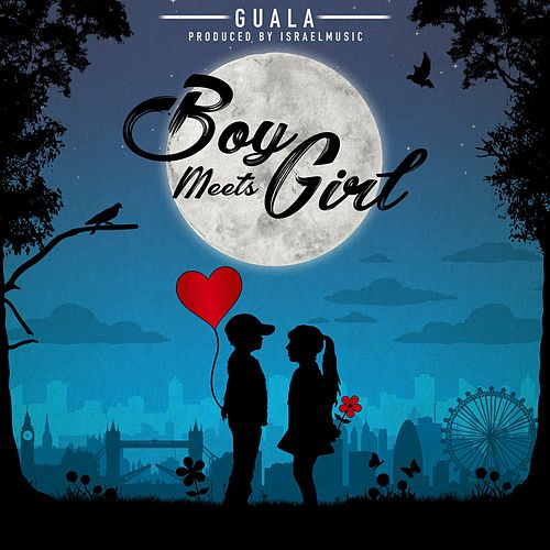 Boy Meets Girl by Guala