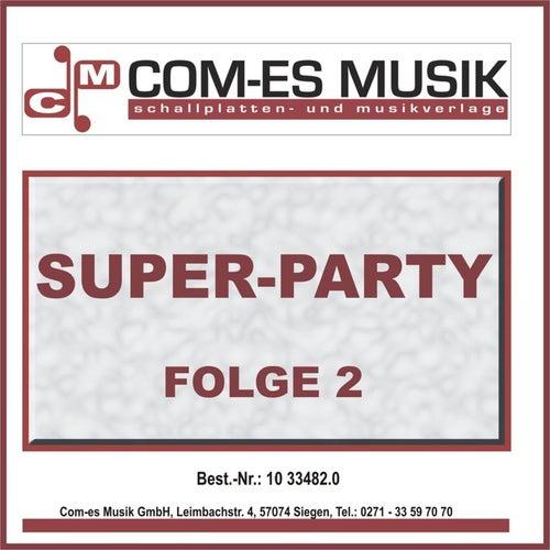 Super-Party, Folge 2 von Various Artists