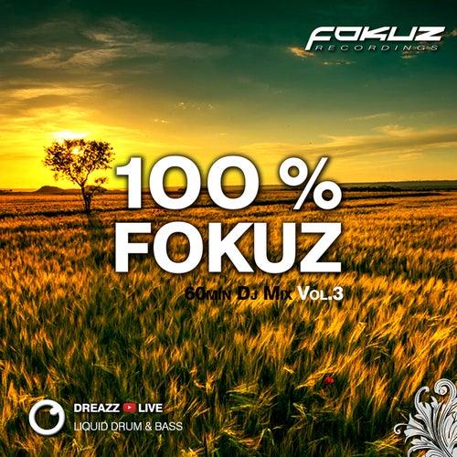 100 % Fokuz Vol. 3 de Dreazz