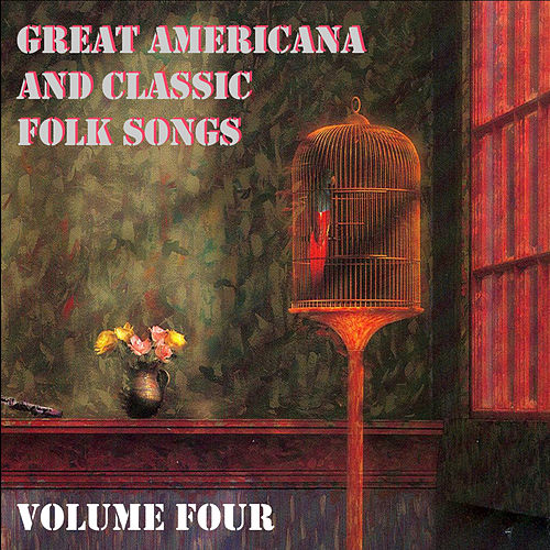 Great Americana and Classic Folk Songs, Vol. 4 by Time Pools