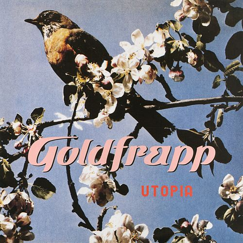 Utopia by Goldfrapp