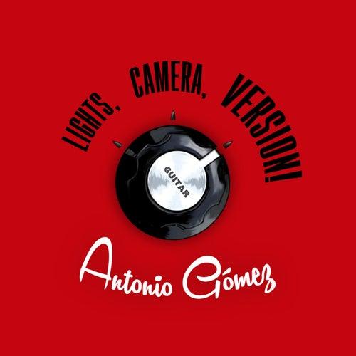 Lights, Camera, Version! von Antonio Gomez