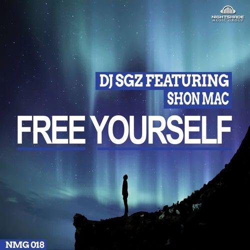 Free Yourself (feat. Shon Mac) by DJ Sgz