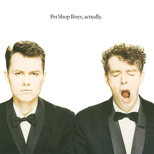 Actually de Pet Shop Boys