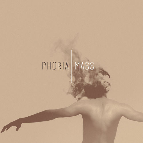 Mass (Re-Imagined) by Phoria