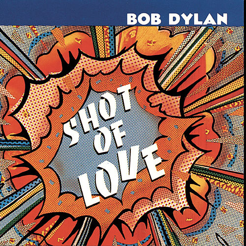 Shot Of Love de Bob Dylan