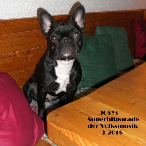 Josys Superhitparade der Volksmusik 3-2018 von Various Artists