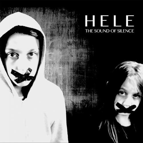 The Sound of Silence de Hele