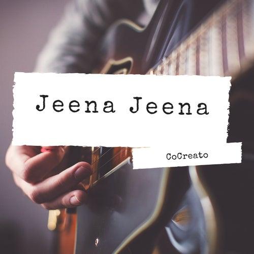 Jeena Jeena de CoCreato