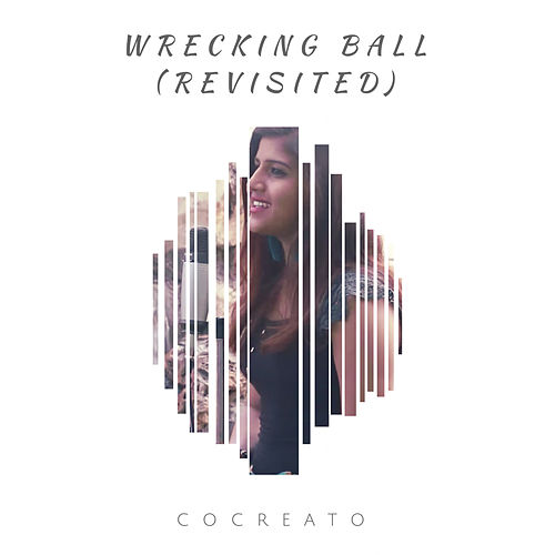 Wrecking Ball (Revisited) de CoCreato