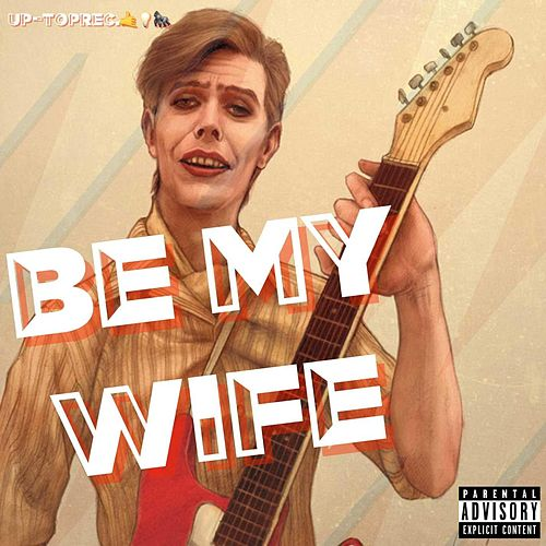 Be my Wife by Christopher Capiche Robbin