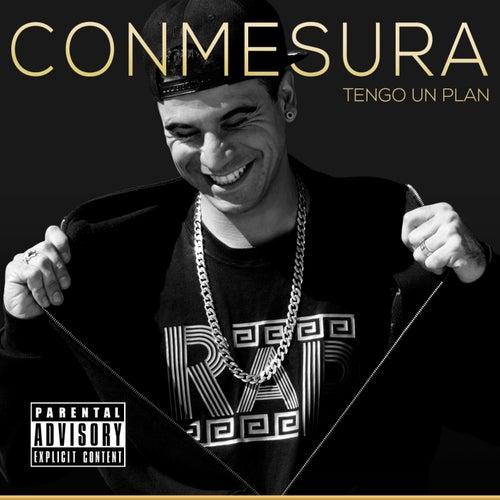 Tengo un Plan by Conmesura