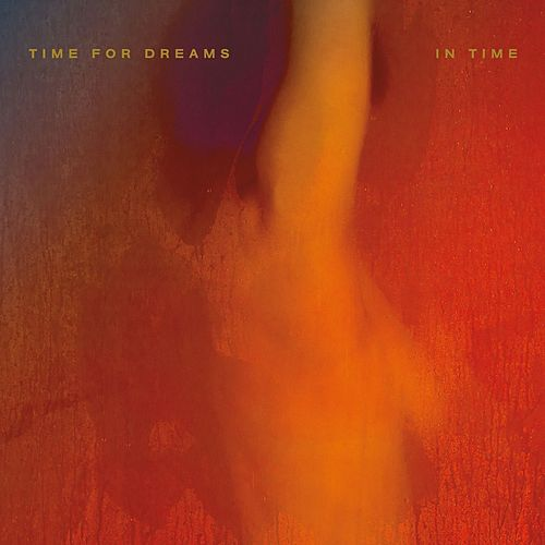 In Time de Time For Dreams