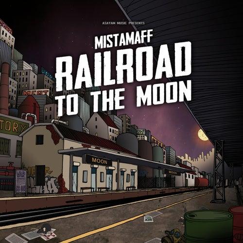 Railroad to the Moon de Mistamaff