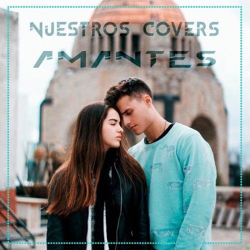 Amantes de Nuestros Covers