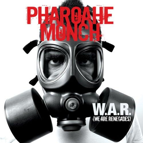 W.A.R. (We Are Renegades) de Pharoahe Monch