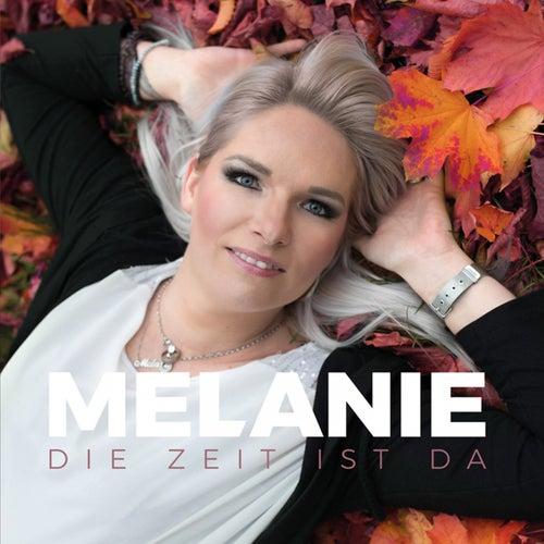 Die Zeit ist da de Melanie