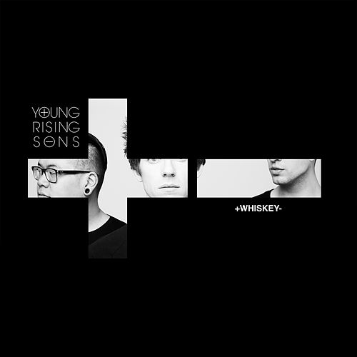 Whiskey by Young Rising Sons