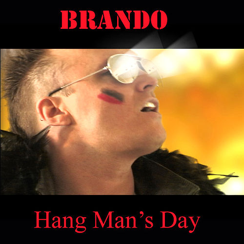 Hang Man's Day von Brando