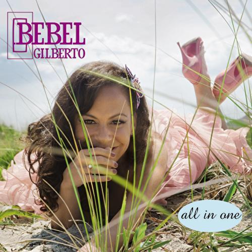 All In One von Bebel Gilberto