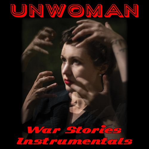 War Stories (Instrumentals) de Unwoman