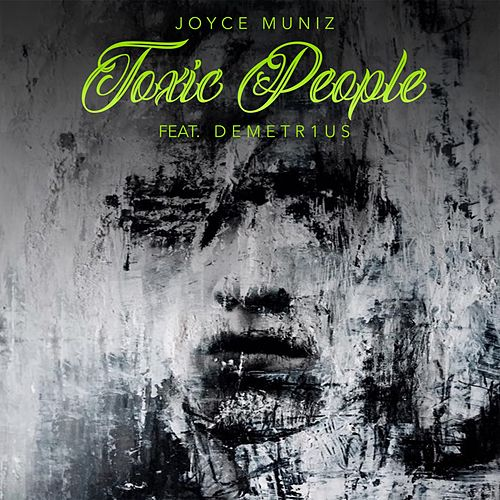 Toxic People de Joyce Muniz