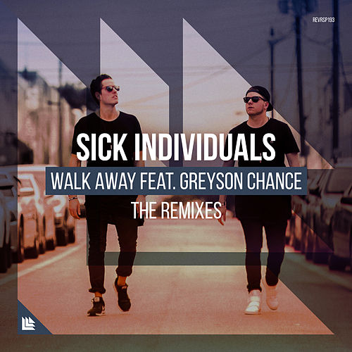 Walk Away (The Remixes) de Sick Individuals